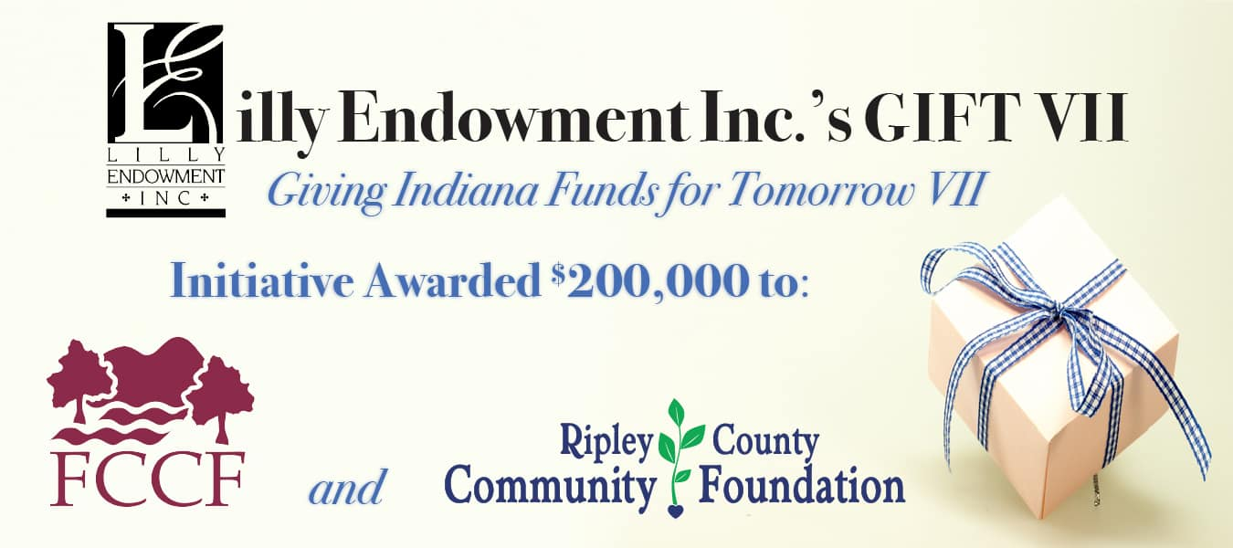 $200,000 GIFT VII COMMUNITY LEADERSHIP GRANT AWARDED TO FRANKLIN AND RIPLEY COUNTY COMMUNITY FOUNDATIONS